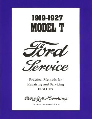 Model T Ford Forum: 1919-1927 Ford service manual vs