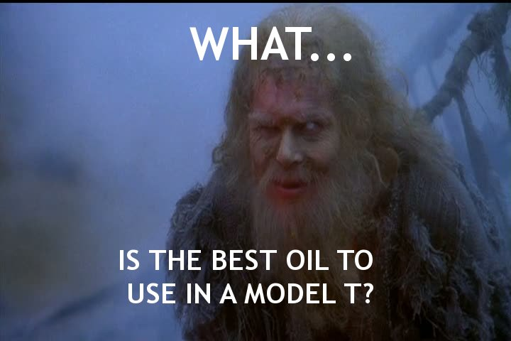 Model T Oil Meme