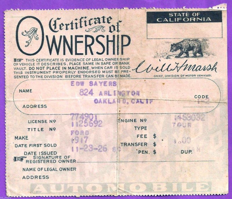 Model T Ford Forum: California Certificate Of Ownership For a 1917 Ford