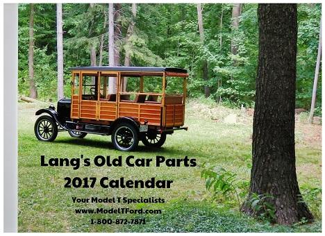 Model T Ford Forum: Lang\'s 2018 Calendar